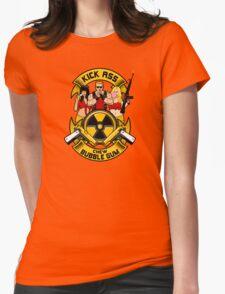 Kick ass! Chew bubble gum! Womens Fitted T-Shirt