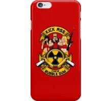 Kick ass! Chew bubble gum! iPhone Case/Skin