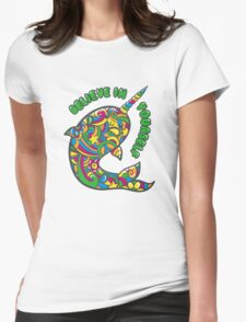 Narwhal Believes in You Womens Fitted T-Shirt