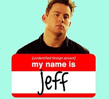 My Name Is Jeff by IvyAndBeau
