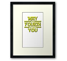 May the Fourth Framed Print