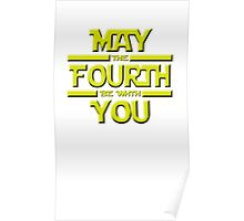 May the Fourth Poster