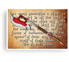 Buffy Slayer Scythe Canvas Print