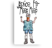 Justice for Meep Meep Metal Print