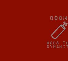 BOOM Goes the Dynamite  by brightgemini