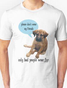 Please Don't Wear My Friends Unisex T-Shirt