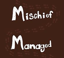 Mischief Managed by Ian A.