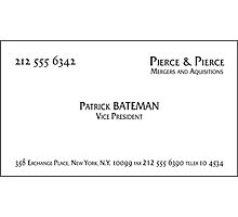 Patrick Bateman Business Card Photographic Print