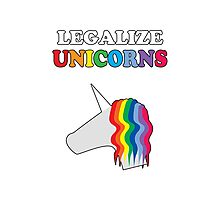 Legalize Unicorns Photographic Print