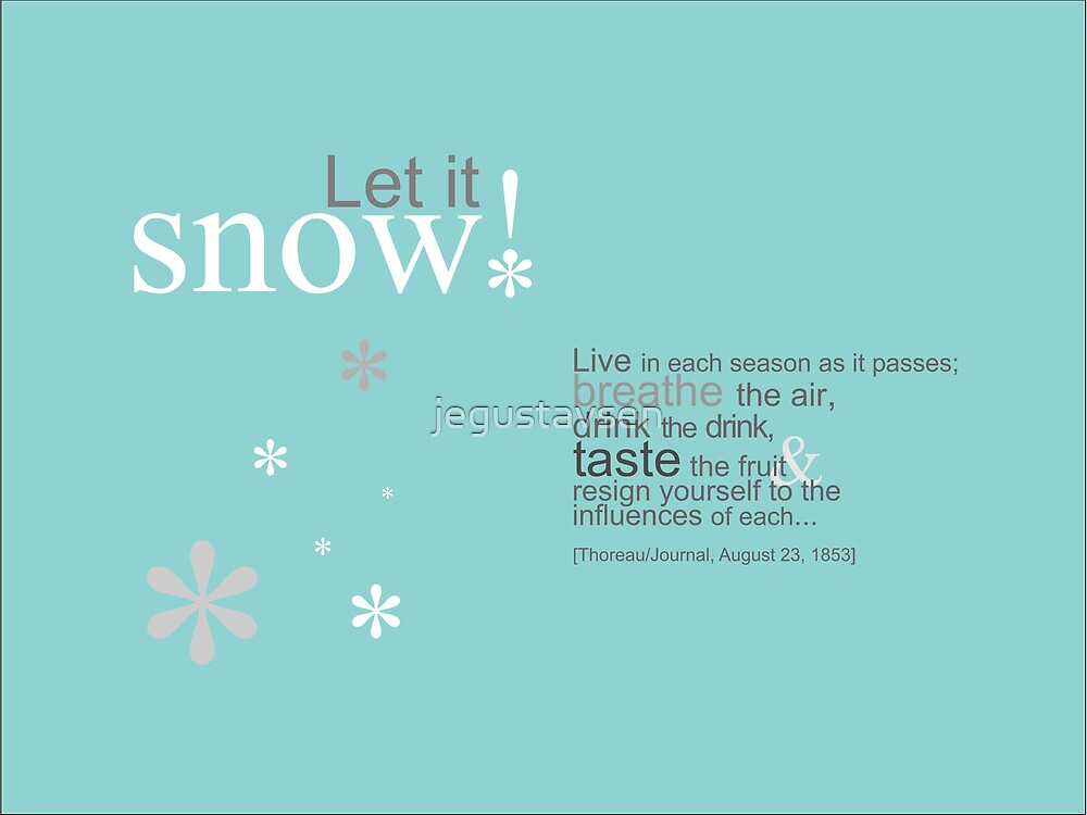 Let it Snow! by jegustavsen