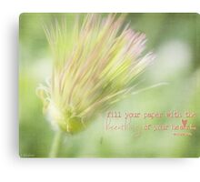 The Breathings Of Your Heart - Inspirational Art Canvas Print
