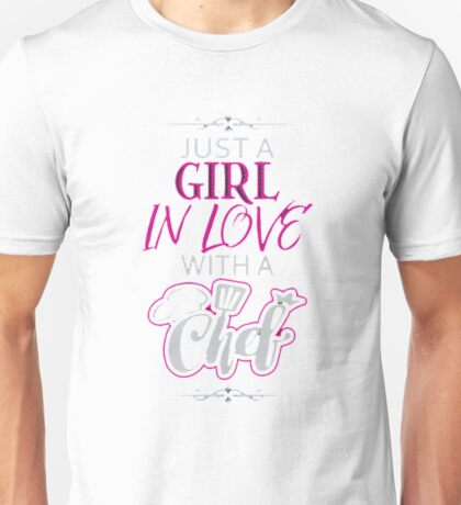 GIRL IN LOVE WITH CHEF  Unisex T-Shirt