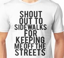 Shout Out To Sidewalks Unisex T-Shirt