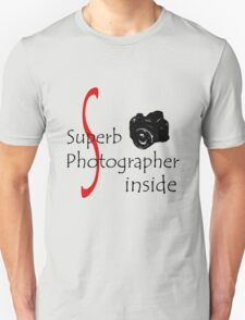 Superb Photographer T-Shirt