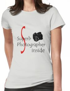 Superb Photographer Womens Fitted T-Shirt