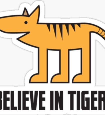 I Believe in Tigers! Sticker