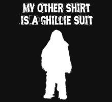 My other shirt is a Ghillie Suit by RSLotFT