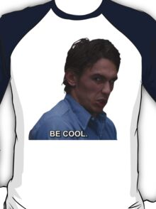 james says be cool T-Shirt