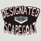 Designated ScapeGOAT by falsefinish66