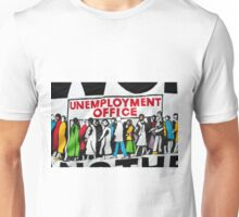 Unemployment banner at British demonstration Unisex T-Shirt