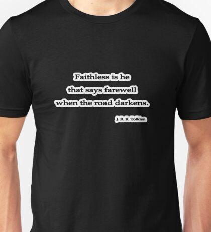 Faithless is he, J. R. R. Tolkien Unisex T-Shirt