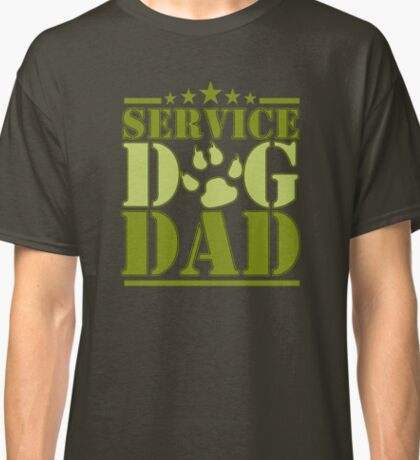 Service Dog Dad Classic T-Shirt