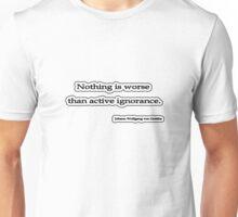 Nothing is worse than, Von Goethe Unisex T-Shirt