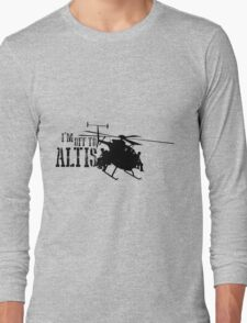 Arma 3 - I'm off to Altis Long Sleeve T-Shirt