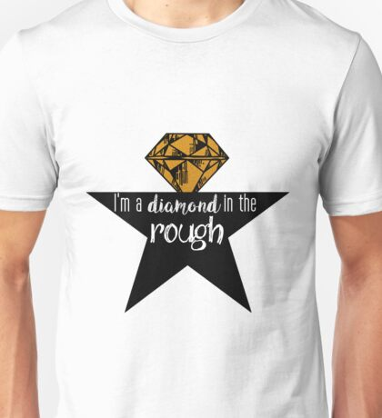 A Diamond in the Rough Unisex T-Shirt