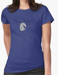 elephants are good listeners Womens Fitted T-Shirt
