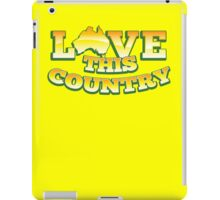 Aussie Australian map LOVE THIS COUNTRY! iPad Case/Skin