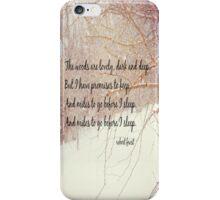 Miles to Go Robert Frost iPhone Case/Skin