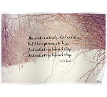 Miles to Go Robert Frost Poster