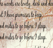 Miles to Go Robert Frost Sticker