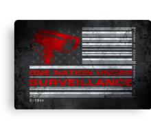 One Nation Under Surveillance - ihone & Laptop shell Canvas Print