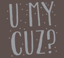 U MY CUZ? New Zealand funny cousin design by jazzydevil