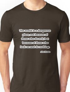 World is, Albert Einstein  Unisex T-Shirt
