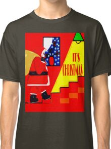IT'S CHRISTMAS Classic T-Shirt