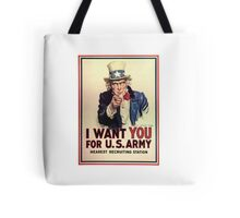 I Want You! Uncle Sam Wants You, USA, War, Recruitment Poster Tote Bag