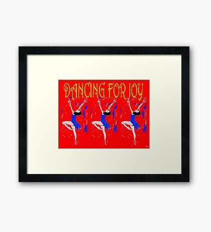 DANCING FOR JOY Framed Print