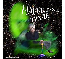 Hawking Time Photographic Print