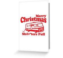 Merry Christmas, The Shitters Full Greeting Card