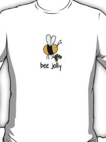 Bee Jolly T-Shirt