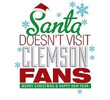 Santa Doesen't Visit Clemson Fans Photographic Print