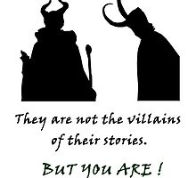 They are not the villains of their stories... by Alrescha