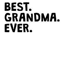 Best Grandma Ever Photographic Print