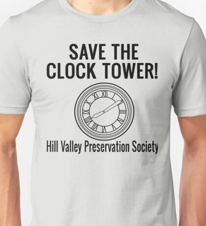 Save The Clock Tower! Back To The Future Unisex T-Shirt
