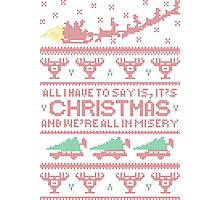 Christmas Vacation Misery Photographic Print