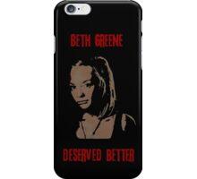 Beth Greene Deserved Better. iPhone Case/Skin
