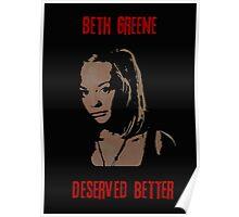 Beth Greene Deserved Better. Poster